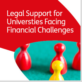 Legal Support for Universities Facing Financial Challenges